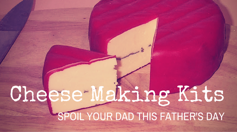 Cheese making kits for fathers day