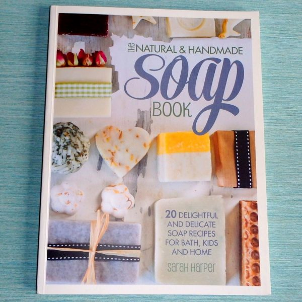 The Natural & Handmade Soap Book
