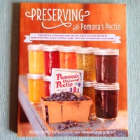 Preserving with Pomona's Pectin