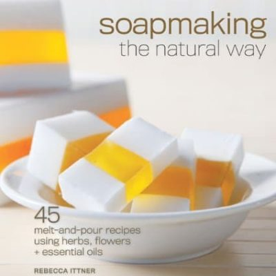 Soapmaking the natural way